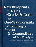 New Blueprints for Gains in Stocks and Grains PDF