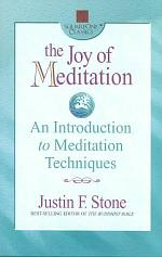 The Joy of Meditation