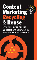 Content Marketing  Recycling   Reuse PDF