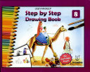Step by Step Drawing Book 8