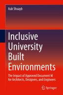 Inclusive University Built Environments