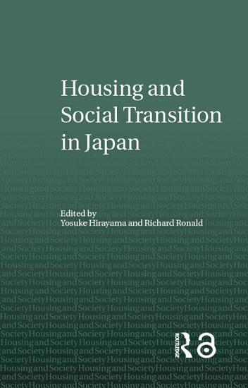 Housing and Social Transition in Japan PDF