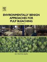Environmentally Benign Approaches for Pulp Bleaching PDF