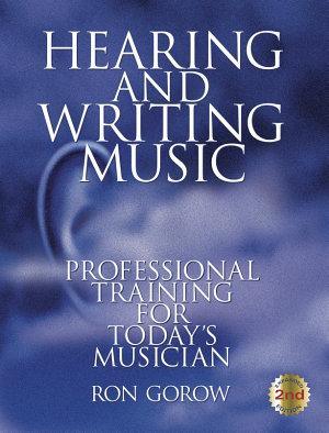 Hearing and Writing Music