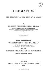 Cremation: The Treatment of the Body After Death, Volume 6