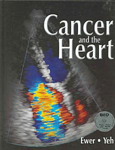 Cancer and the Heart Book