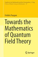 Towards the Mathematics of Quantum Field Theory PDF