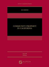 Community Property in California: Edition 7
