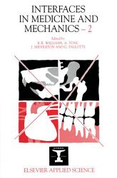 Interfaces In Medicine And Mechanics 2 Book PDF