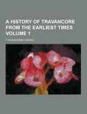 A History of Travancore from the Earliest Times Volume 1 PDF