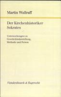 Der Kirchenhistoriker Sokrates PDF