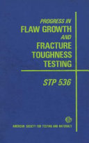 Progress In Flaw Growth And Fracture Toughness Testing Proceedings Of The National Symposium On