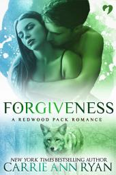 Forgiveness: (A Paranormal Shifter Redwood Pack Romance)