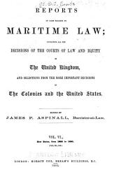 Reports of Cases Relating to Maritime Law: New series, Volume 6