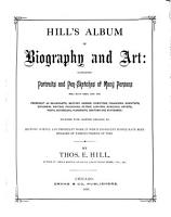 Hill s Album of Biography and Art PDF