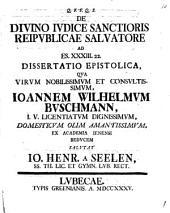 De divino iudice sanctioris reipublicae salvatore, ad Es. XXXIII, 22. dissertatio epistolica ...
