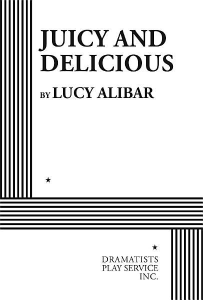 Download Juicy and Delicious Book