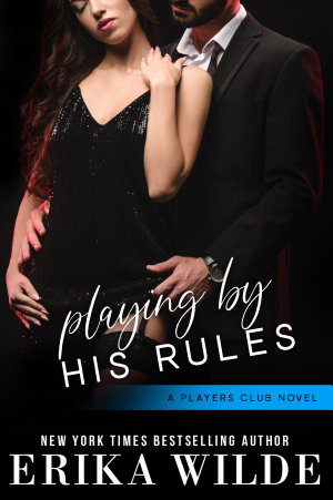 Playing by his Rules  The Players Club  Book 7