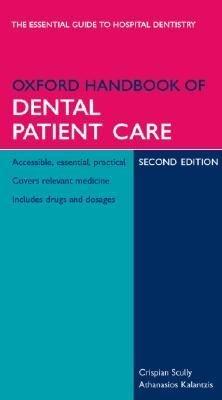 Oxford Handbook of Dental Patient Care PDF