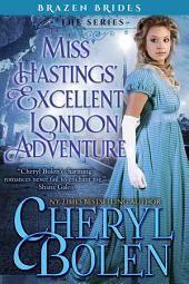 Miss Hastings' Excellent London Adventure