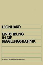 Einführung in die Regelungstechnik: Lineare und nichtlineare Regelvorgänge für Elektrotechniker, Physiker und Maschinenbauer ab 5. Semester, Ausgabe 2