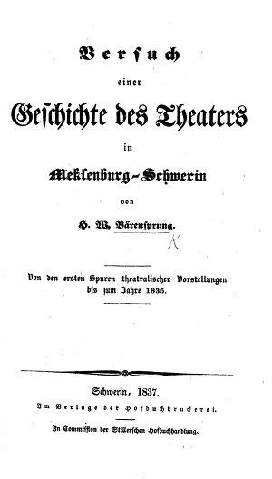 Versuch einer Geschichte des Theaters in Meklenburg Schwerin  etc