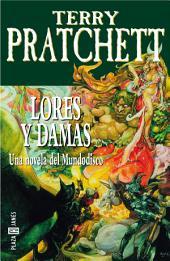 Lores y damas (Mundodisco 14)