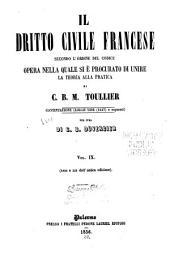Il dritto civile francese secondo l'ordine del codice: opera nella quale si è procurato di unire la teoria alla pratica, Volume 9