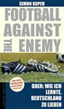 Football against the enemy   Oder  Wie ich lernte  die Deutschen zu lieben PDF