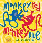 Monkey Red Monkey Blue