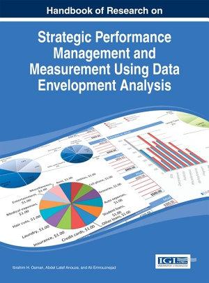 Handbook of Research on Strategic Performance Management and Measurement Using Data Envelopment Analysis PDF