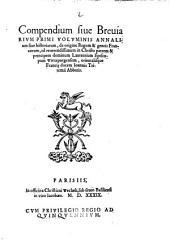 Compendium sive Breviarium primi voluminis annalium sive historiarum de origine regum et gentis Francorum