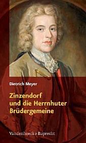 Zinzendorf und die Herrnhuter Brüdergemeine