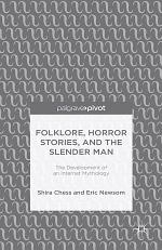 Folklore, Horror Stories, and the Slender Man
