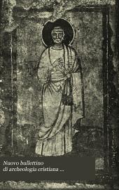 Nuovo bullettino di archeologia cristiana ...: Volumi 10-11
