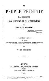 Le peuple primitif: Sa réligion, son histoire et sa civilisation