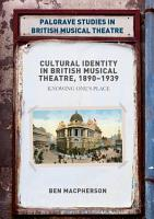 Cultural Identity in British Musical Theatre  1890   1939 PDF