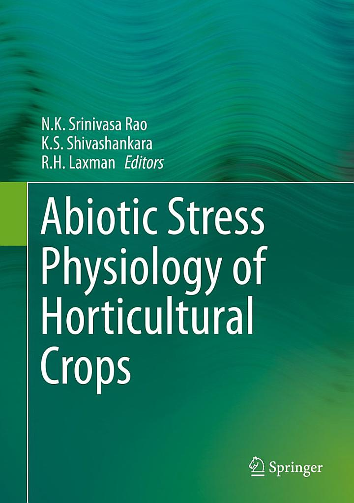 Abiotic Stress Physiology of Horticultural Crops