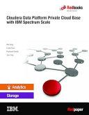 Cloudera Data Platform Private Cloud Base with IBM Spectrum Scale