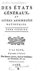 Des États généraux et autres assemblées nationales: Volume1
