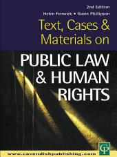 Text, Cases and Materials on Public Law and Human Rights: Edition 2