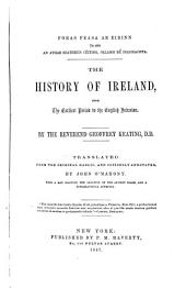 The History of Ireland: From the Earliest Period to the English Invasion