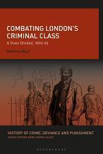 Combating London's Criminal Class