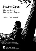 Staying Open  Charles Olson   s Sources and Influences PDF