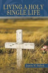 Living a Holy Single Life