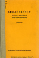 Bibliography on the Use of IBM Machines in Science  Statistics  and Education PDF