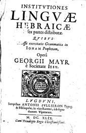 Institutiones Linguae Hebraicae...quibus accessit exercitatio Grammatica in Jonam Prophetam