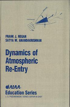 Dynamics of Atmospheric Re Entry PDF