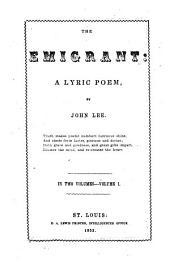 The Emigrant: A Lyric Poem, Volume 1