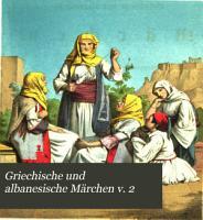 Griechische und albanesische M  rchen v  2 PDF